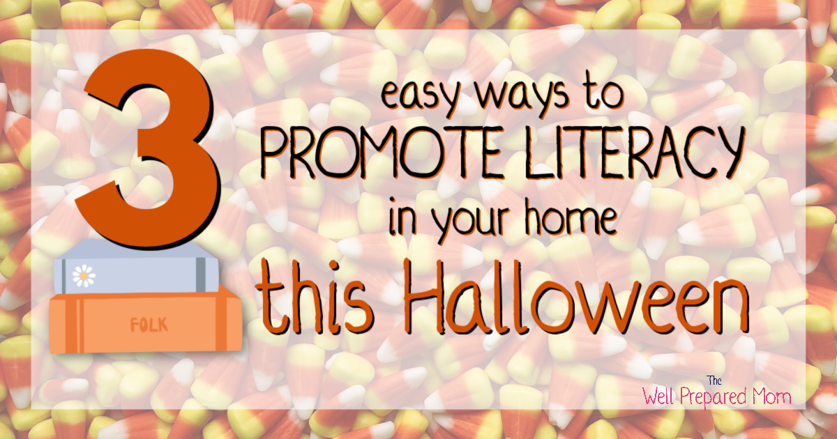 text 3 easy ways to promote literacy in your home this halloween with candy corn background and number 3 on a stack of books
