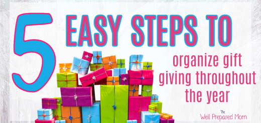 5 Easy Steps to Organize Gift Giving Throughout the Year!