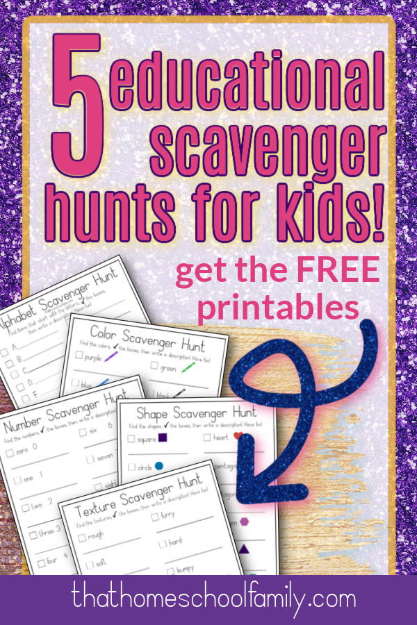 5 educational scavenger hunts for kids get the free printable here!