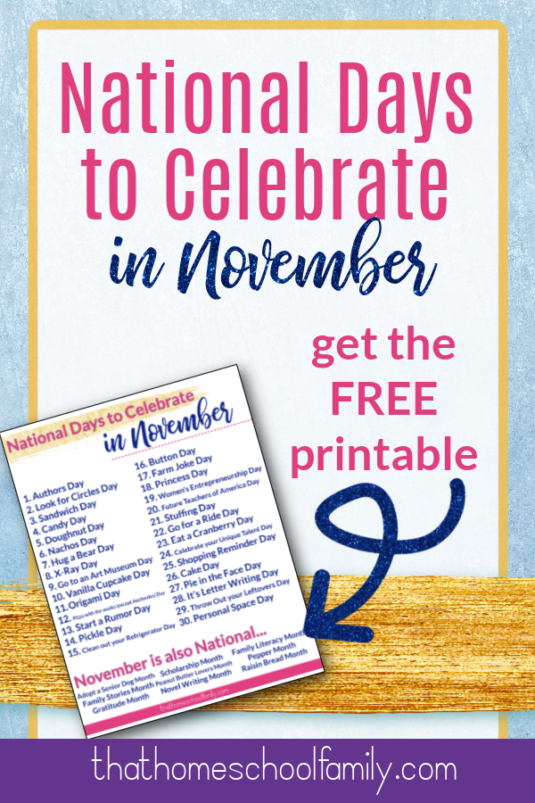 national days to celebrate in november get the free printable