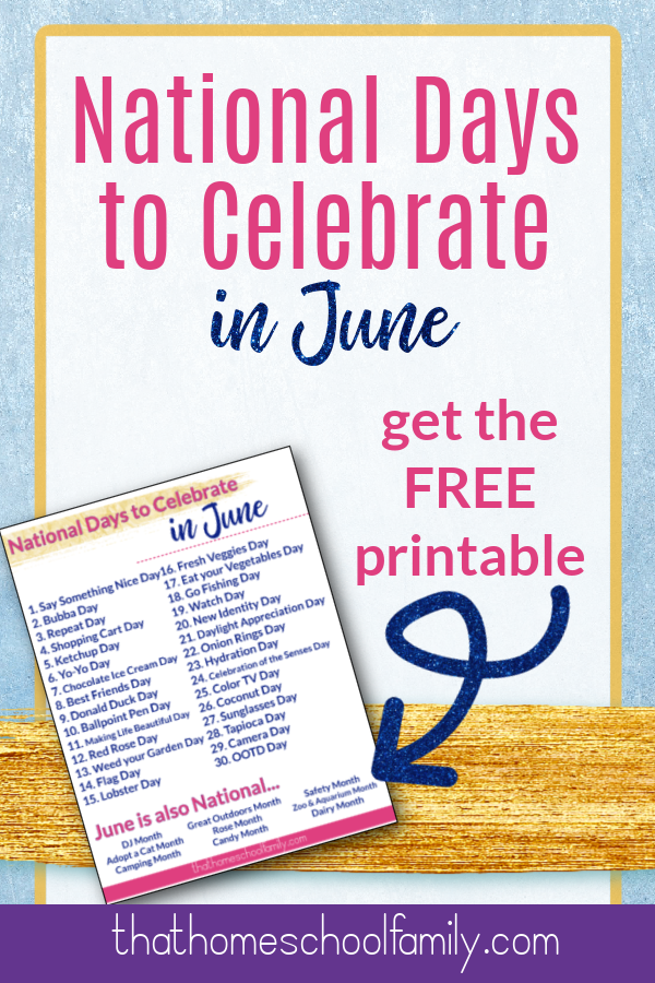 national days to celebrate in june get the free printable