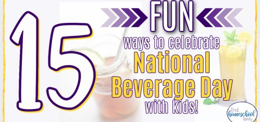 15 fun ways to celebrate national beverage day with kids