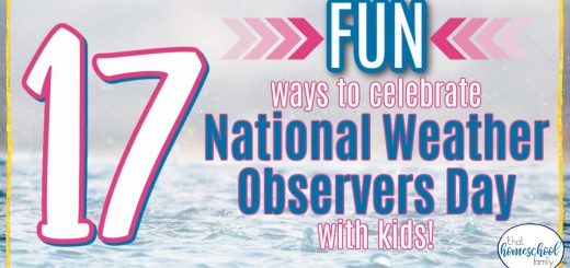 21 fun ways to celebrate national weather observers day with kids