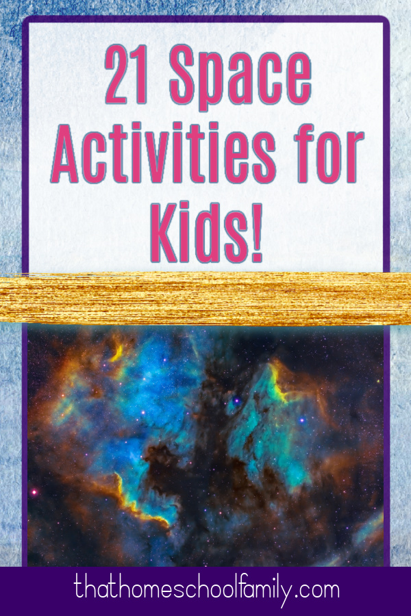 21 Space Activities for Kids!