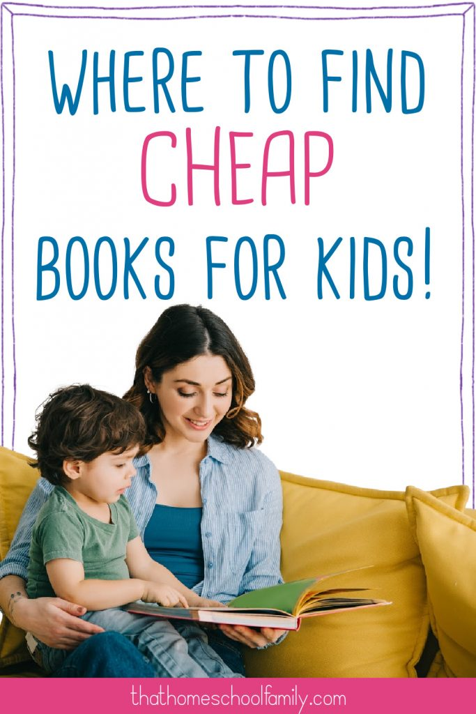 """image of a woman sitting on a mustard yellow sofa reading a book to a small child on her lap with text """"where to find cheap books for kids"""" for the article 13 ways to get cheap or free books for kids from That Homeschool Family written by Elizabeth Dukart"""