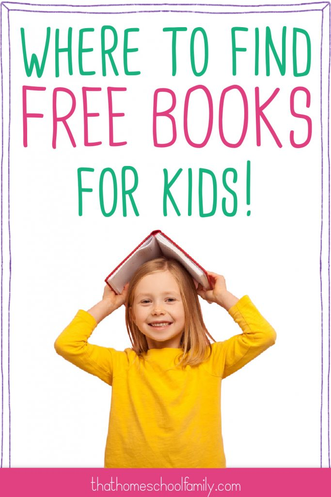 """Image of a young girl in a yellow long sleeve tee with a book over her head with text """"Where to find free books for kids!"""" above for the article 13 ways to get cheap or free book for kids from That Homeschool Family written by Elizabeth Dukart"""