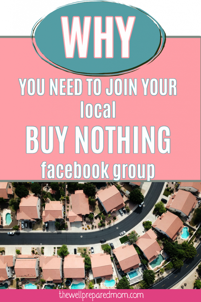 text Why you need to join your local Buy Nothing Facebook group with aerial image of a neighborhood