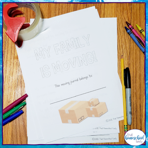 """image of a printed """"My Family is Moving"""" moving journal from the article 7 stress free ways to prepare kids for a move from That Homeschool Family written by Elizabeth Dukart"""