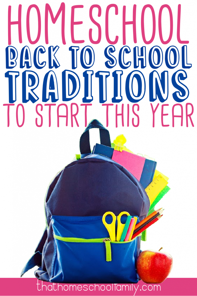 text Homeschool Back to School Traditions to Start this Year with image of a blue backpack overflowing with school supplies thathomeschoolfamily.com