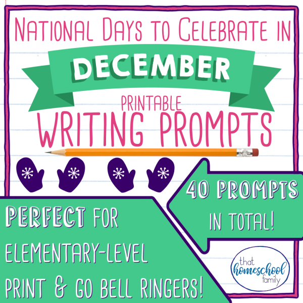 national days to celebrate in december writing prompts from that Homeschool Family