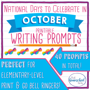national days to celebrate in october writing prompts that homeschool family