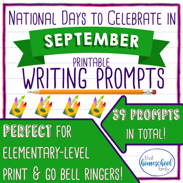 national days to celebrate in september writing prompts that homeschool family