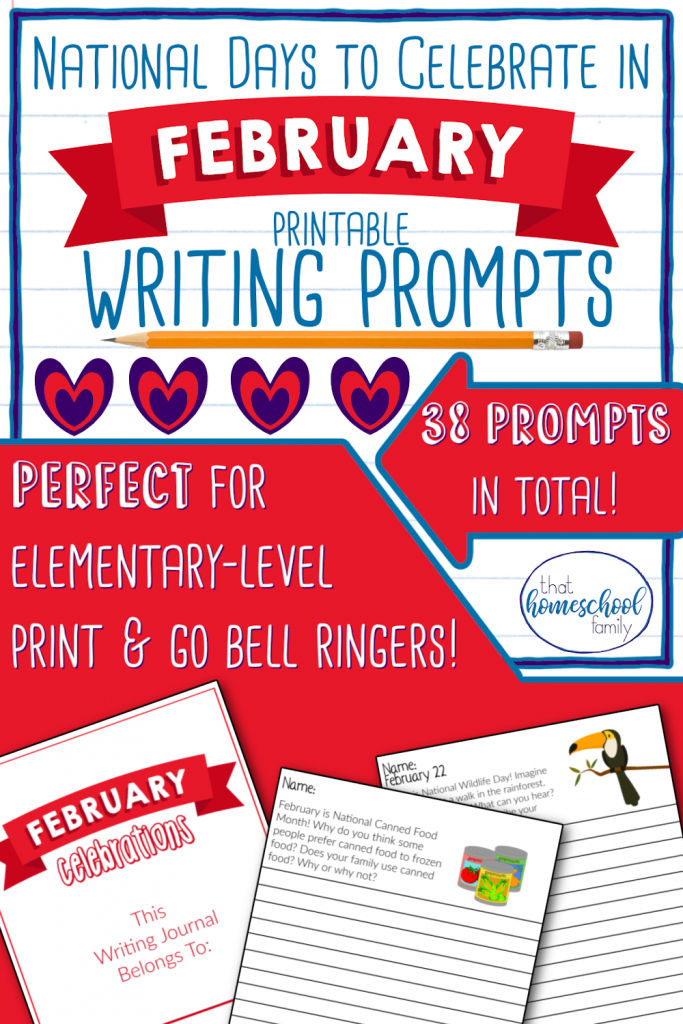 national days to celebrate in february printable writing prompts from that homeschool family