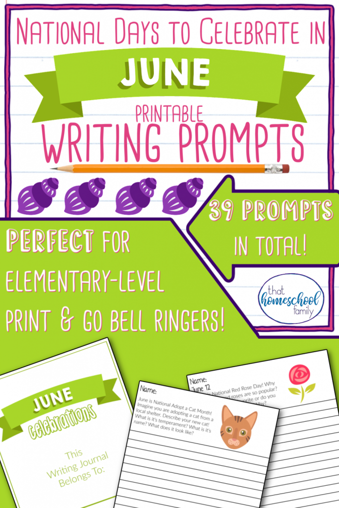 national days to celebrate in june writing prompts that homeschool family
