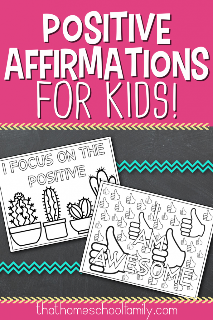 positive affirmations for kids from that homeschool family